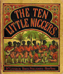 Ten Little Niggers